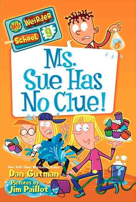 Ms. Sue Has No Clue! By Gutman, Dan/ Paillot, Jim (ILT)