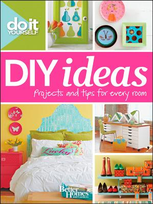 Do It Yourself By Better Homes and Gardens Books (COR)