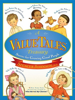 A ValueTales Treasury By Johnson, Spencer/ Andreasen, Dan (ILT)