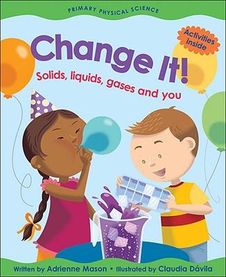 Change It! By Mason, Adrienne/ Davila, Claudia (ILT)